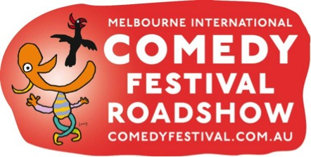Melbourne International Comedy Festival Roadshow, July 30th and 31st